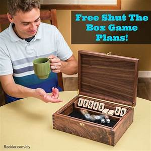Free Shut The Box Woodworking Plans! Project Gallery