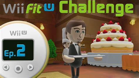 wii fit u challenge 2 dessert course