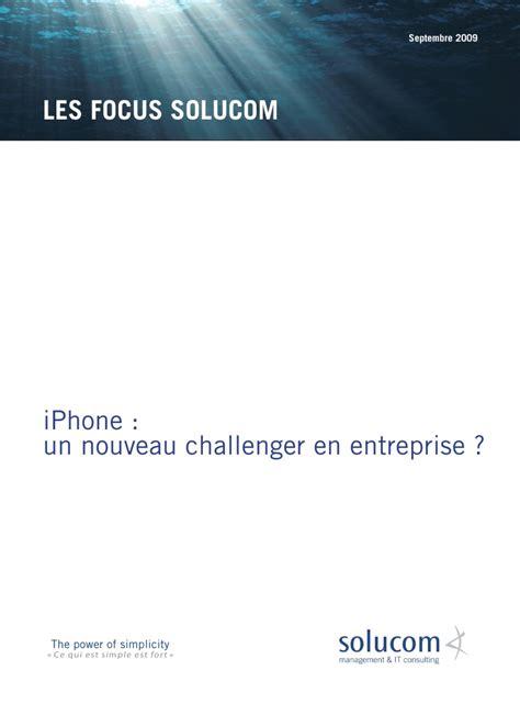 explorer for iphone focus quot iphone un nouveau challenger en entreprise quot 2929