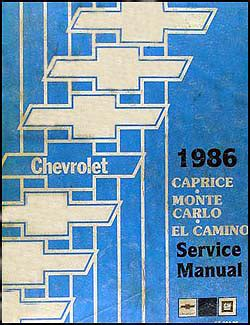 service manuals schematics 1983 chevrolet caprice parental controls 1986 chevy big car repair shop manual original caprice monte carlo el camino gmc caballero