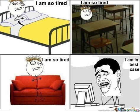 So Tired Meme - so tired meme 28 images oh man i am so tired weknowmemes so tired funny meme share this