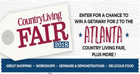 country living sweepstakes country living atlanta fair 2018 sweepstakes