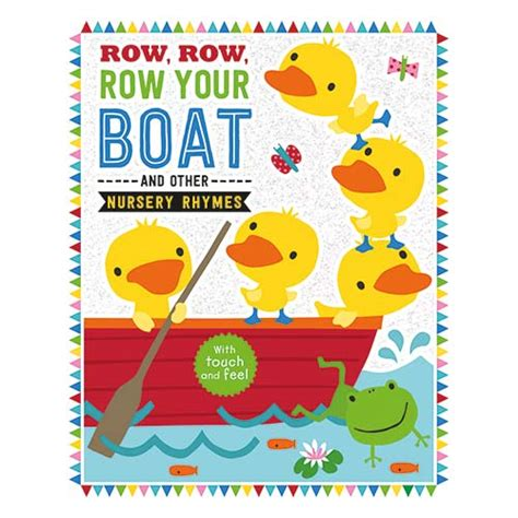 Row The Boat Book by Touch And Feel Row Row Row Your Boat Make Believe
