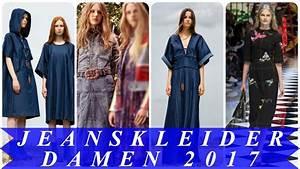 Aktuelle Modetrends 2017 : aktuelle modetrends 2017 sommer jeanskleider damen youtube ~ Frokenaadalensverden.com Haus und Dekorationen