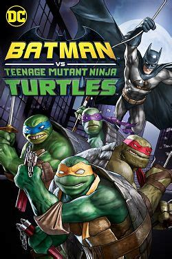 batman  teenage mutant ninja turtles film complet en