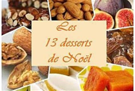 13 desserts de noel γαλλικα στο σχολειο μασ les 13 desserts comment f 234 te t on no 235 l en provence
