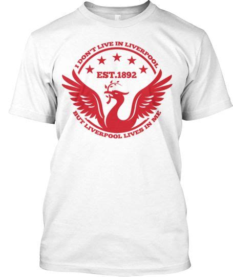 Tshirt Liverpool Edition limited edition lfc i don t live in liverpool but