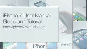Iphone 7 User Manual Guide And Tutorial With Subtitles