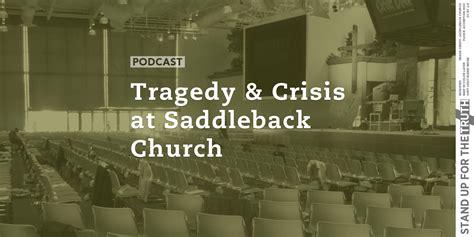 tragedy  crisis  saddleback church stand