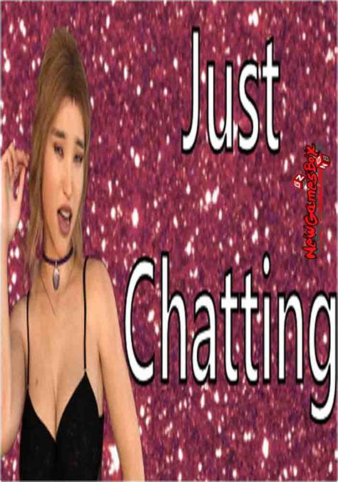 Just Chatting Free Download Full Version PC Game Setup