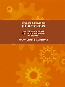 Internal Combustion Engines And Tractors  Their