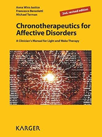 Chronotherapeutics for Affective Disorders: A Clinician's