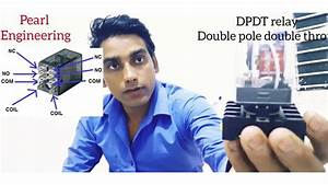 How Relay Work Dpdt Relay Wiring Contactor Ke Sath Relay