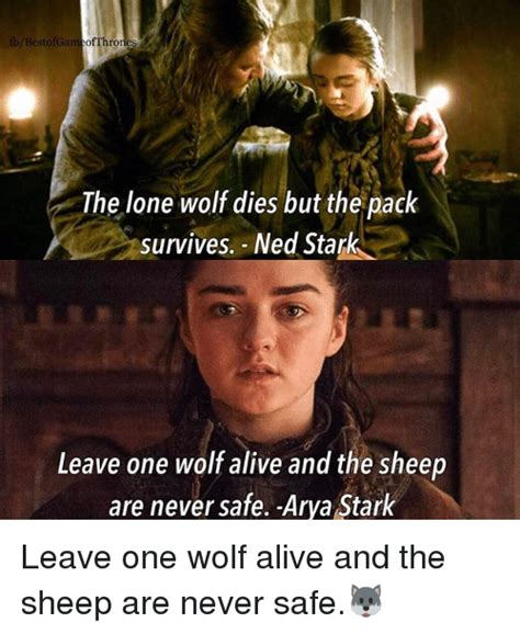 Lone Wolf Meme - 25 best memes about arya stark arya stark memes
