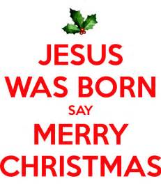 jesus was born say merry poster rnldhs keep calm o matic
