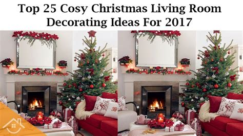 top  cosy christmas living room decorating ideas