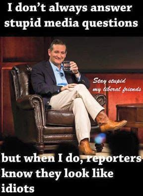 Meme Cruz - blue s blog stupid media questions