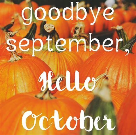 Goodbye September Hello October Quote With Pumpkins ...