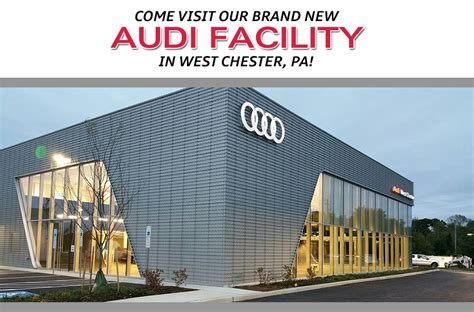 new audi facility audi dealership in west chester pa