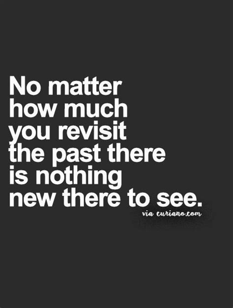 Not Looking Back Anymore Quotes