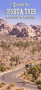 Joshua Tree National Park Guide  California  U2022 James Kaiser