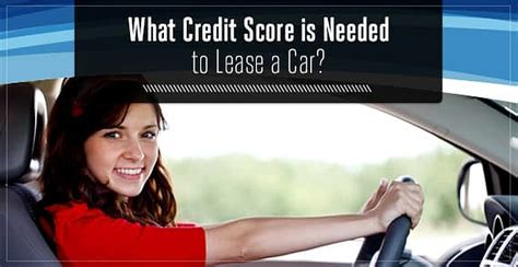 """""""what Credit Score Is Needed To Lease A Car?"""" Minimum"""
