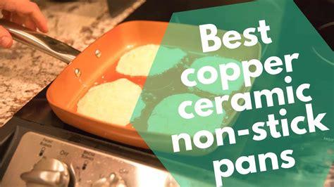 review   copper ceramic pans  copper ceramic  worth