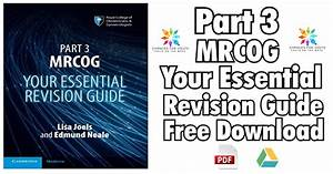 Part 3 Mrcog Your Essential Revision Guide Pdf Free Download