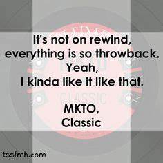 35 Best MKTO im... Classic Mkto Quotes