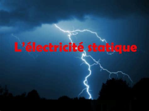 électricité statique canapé l électricité statique ppt télécharger