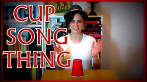 Cup Song Youtube : easy cup song thing tutorial with verb instructions youtube ~ Medecine-chirurgie-esthetiques.com Avis de Voitures
