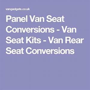 Panel Van Seat Conversions - Van Seat Kits