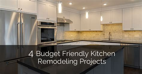 4 Budget Friendly Kitchen Remodeling Projects   Home