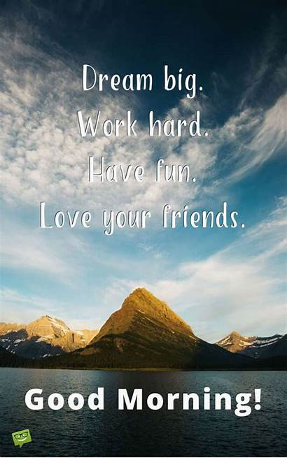 Morning Quotes Inspirational Positive Hard Dream Tuesday