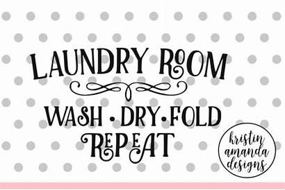 Svg Laundry Farmhouse Cricut Wash Dry Silhouette