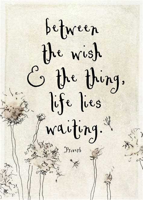 life  fleeting   wait    quotes words