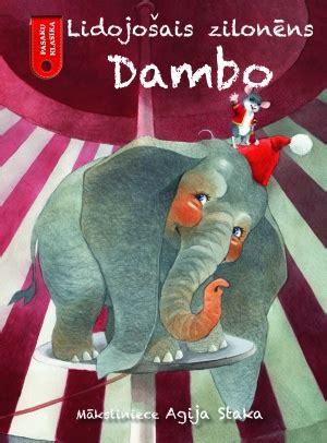 Zvaigzne ABC - Lidojošais zilonēns Dambo. Pasaku klasika