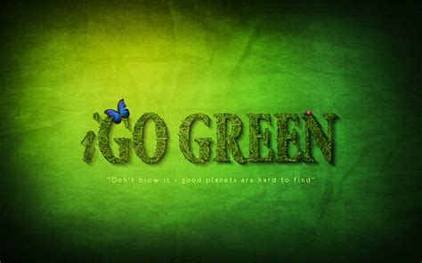 Go Green Wallpapers - Wallpaper Cave