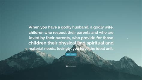 jerry falwell quote     godly husband