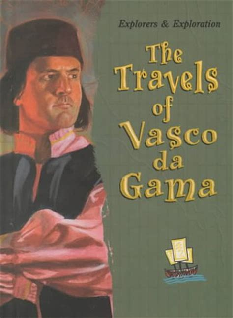 Yuo Vasco You Could Install For You The Travels Of Vasco Da Gama