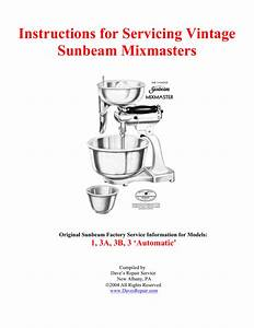 Instructions For Servicing Vintage Sunbeam Mixmasters