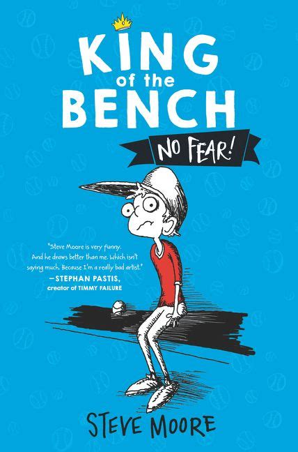 king of the bench no fear steve hardcover