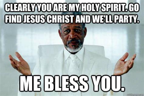 Holy Jesus Meme - holy jesus meme 28 images holy jesus meme 28 images holy spirit impregnates holy jesus meme