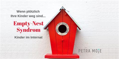 Leeres Nest Syndrom by Empty Nest Syndrom Kinder Im Internat Plotzlich Sind