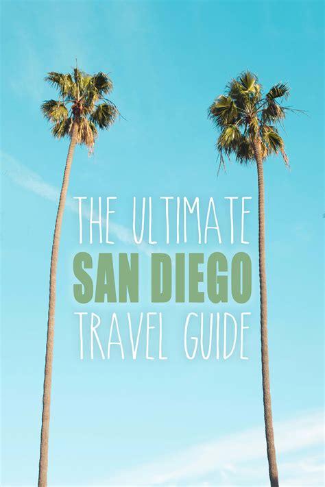 san diego tourist bureau the san diego travel guide the abroad