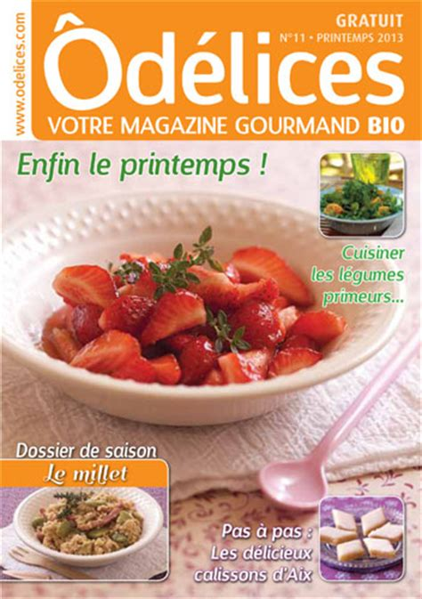 magazines de cuisine magazine de cuisine odelices n 11 printemps 2013 ôdélices