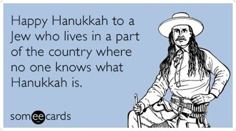 Hanukkah Memes - can anyone relate to this meme quot happy hanukkah to a jew who lives in a part of the country