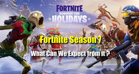 What Can We Expect From Fortnite Season 7