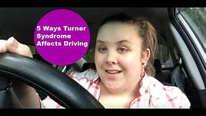 Turner Syndrome  5 Ways It Affects Driving