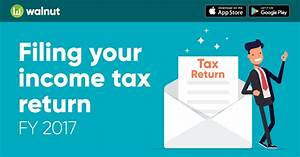 How to file and verify your Income Tax Return for FY 2016-17